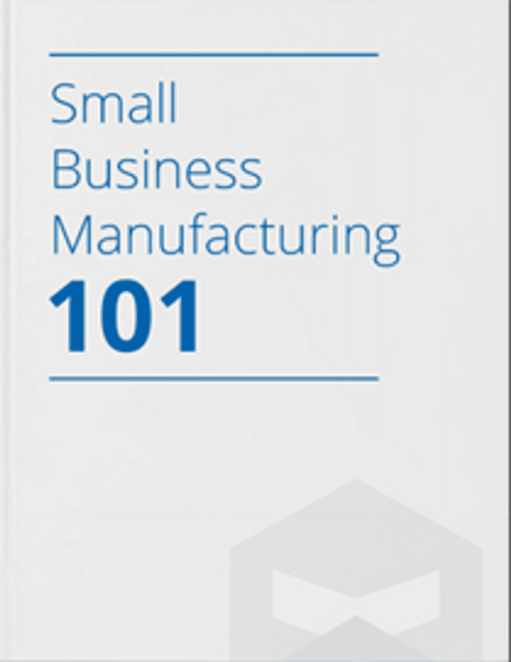 small-business-manufacturing-free-guide