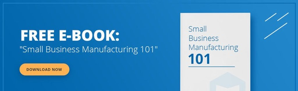 small-business-manufacturing-101-free-ebook