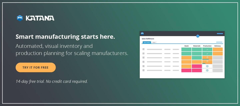 Smart manufacturing starts here with Katana MRP software.