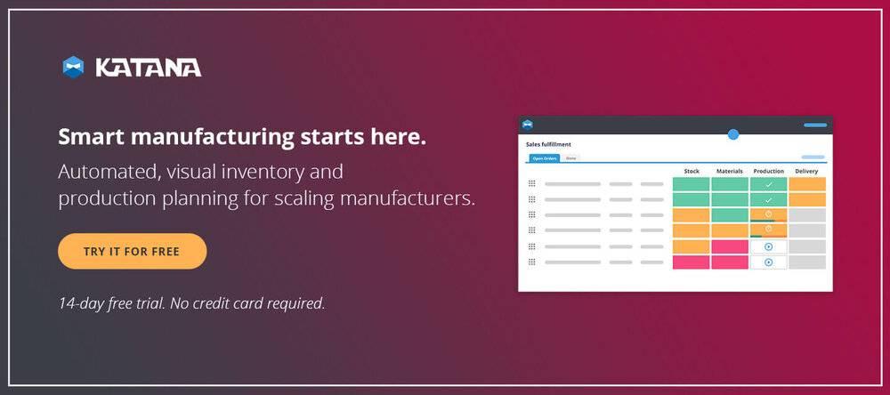 Katana's Smart Manufacturing Software.