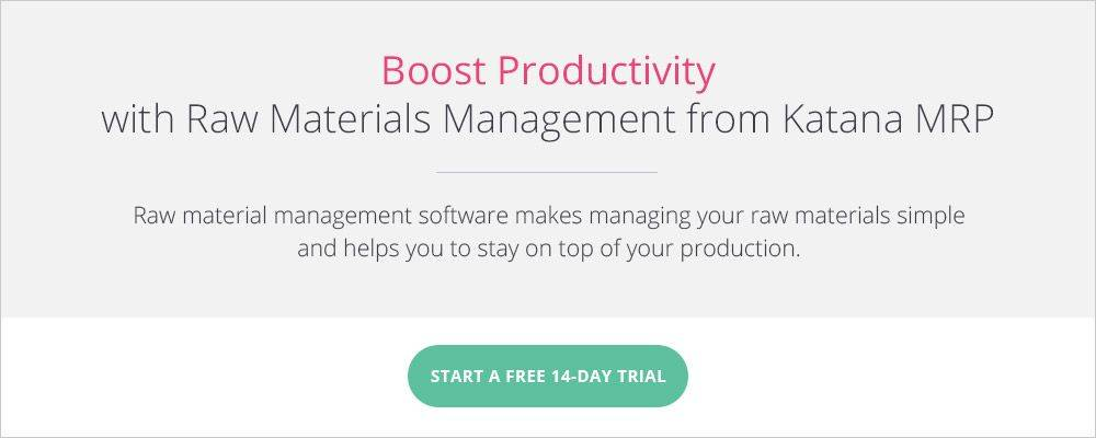 Raw materials management from Katana MRP to boost your productivity.