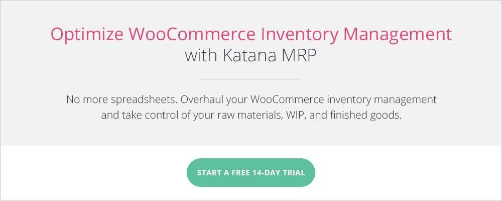 Katana MRP - Smart Manufacturing Software.